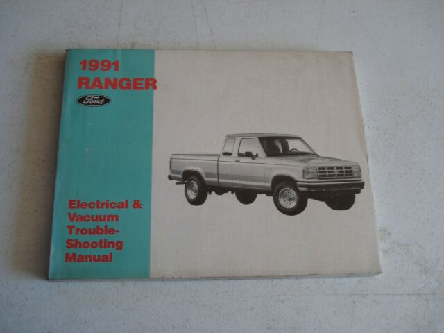 1991 Ford Ranger Wiring And Vacuum Diagrams Service Manual