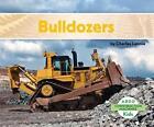 Bulldozers 9781629700151 by Charles Lennie Hardback