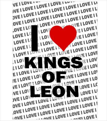 Gift Birthday Christmas Stocking Filler I Love Kings Of leon A3 Poster