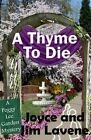A Thyme to Die by James Lavene (Paperback / softback, 2014)