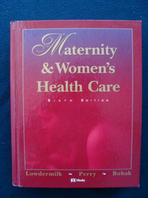 Maternity & Women's Health Care - Lowdermilk et al. - 6th Ed 1997