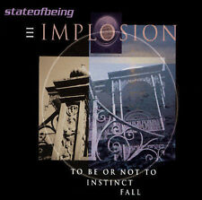 State of Being, Ill From Implosion (CD 2001)