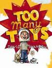 Too Many Toys by David Shannon (Hardback, 2009)
