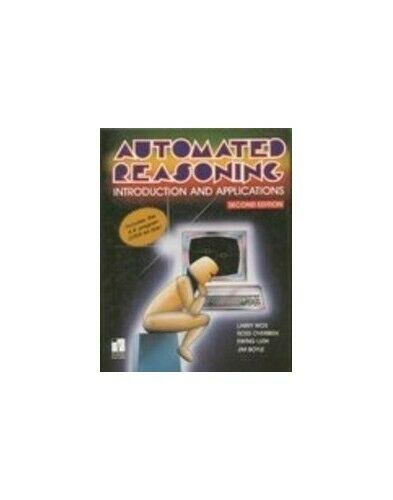 Automated Reasoning: Introduction and Appli... by Wos, Larry Mixed media product
