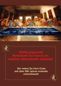 Hoffnungsvolle-Botschaft-Da-Vincis-im-Letzten-Abendmahl-by-Berwanger-Rudolf