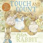 Touch and Count with Peter Rabbit by Beatrix Potter (Board book, 2009)