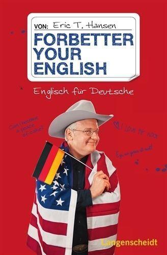 1 von 1 - Hansen, Eric T. - Forbetter your English: Englisch für Deutsche //3