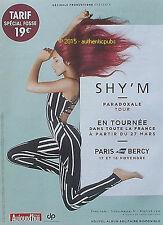 PUBLICITE SHY'M PARADOXALE TOUR CONCERT BERCY PARIS MUSIQUE DE 2015 AD PUB