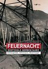 Feuernacht von Hans Karl Peterlini (2016, Gebundene Ausgabe)