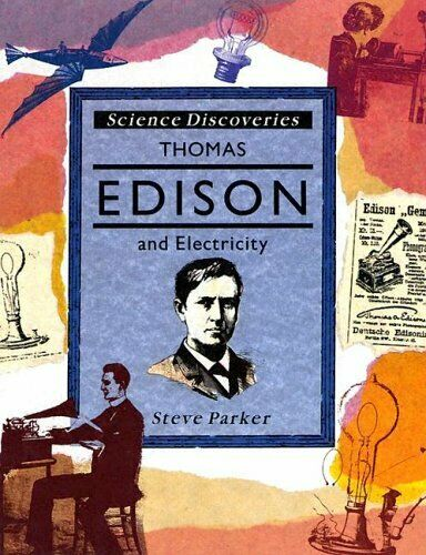Thomas Edison and Electricity  Science Discoveries