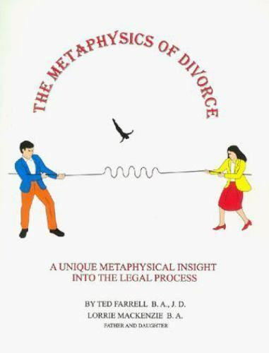 The Metaphysics of Divorce, MacKenzie, Lorrie, Farrell, Ted, Good Book