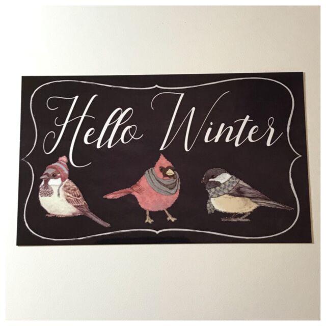 Hello Winter Sign Wall Plaque or Hanging Seasons Home Garden Fire Cold Birds