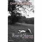 Rose of Sharon by Gary A. Braunbeck (Paperback, 2013)