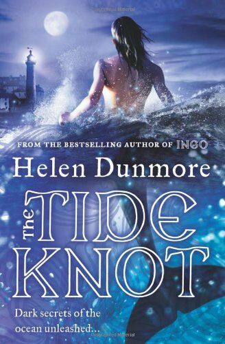 The Tide Knot By Helen Dunmore. 9780007204908