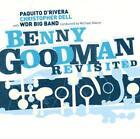 Benny Goodman Revisited von Paquito & WDR Big Band Köln DRivera (2010)
