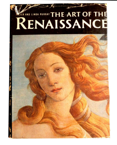1 of 1 - The Art of the Renaissance, Murray, Peter and Linda,