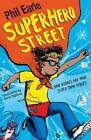Superhero Street by Phil Earle (Paperback, 2016)