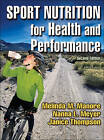 Sport Nutrition for Health and Performance by Nanna L. Meyer, Janice L. Thompson, Melinda Manore (Hardback, 2009)
