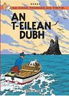 An t-Eilean Dubh by Georges Prosper Remi (Paperback, 2013)