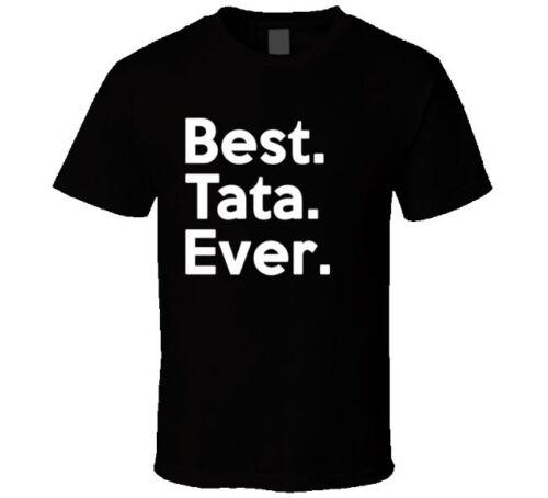 Meilleure Tata jamais T Shirt-Cadeau pour Papa Père Grand Père De Kids grand enfants