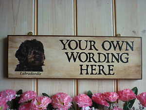 PERSONALISED-LABRADOODLE-GIFT-SIGN-OWN-WORDING-PLAQUE-WEATHERPROOF-GARDEN-SIGN