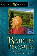 Viking Quest: The Raider's Promise 5 by Lois Walfrid Johnson (2006, Paperback, New Edition)