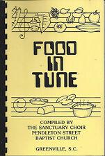 *GREENVILLE SC 1984 FOOD IN TUNE COOK BOOK *PENDLETON STREET BAPTIST CHURCH RARE