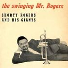 The Swinging Mr. Rogers by Shorty Rogers/Shorty Rogers & His Giants (CD, Mar-2006, Collectables)