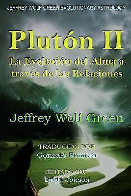 La Evolucion Del Alma A Través De Las Relaciones/ Soul Evolution Through Rela...