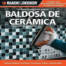 La Guia Completa sobre Baldosa de Ceramica Black & Decker Complete Guide