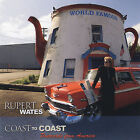 Coast to Coast: Postcards from America * by Rupert Wates (CD, Feb-2008, Bite Music)