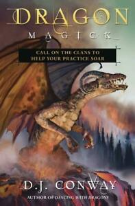 Dragon-Magick-Call-on-the-Clans-to-Help-Your-Practice-Soar-by-D-J-Conway