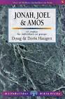 Jonah, Joel and Amos by Doris Haugen, Doug Haugen (Paperback, 2004)