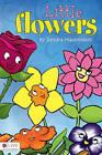 Little Flowers by Sandra Hauenstein (Paperback / softback, 2011)