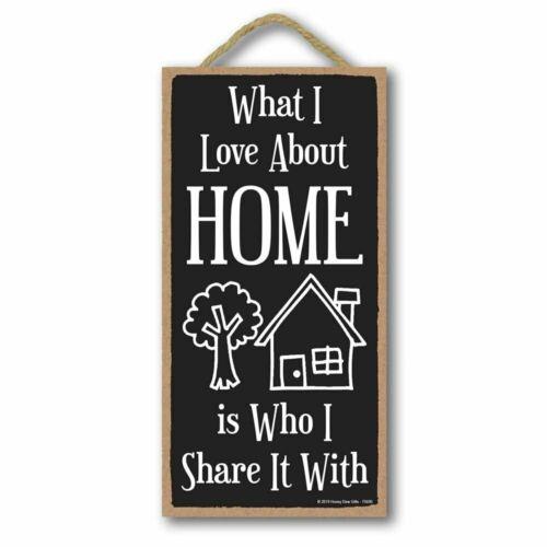 o que eu Amo sobre minha casa é quem eu compartilhe com sinal de madeira Decoração do lar