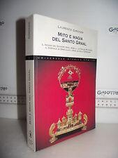 LIBRO Laurence Gardner MITO e MAGIA del SANTO GRAAL 1^ed.2005 Trad.Franco Ossola