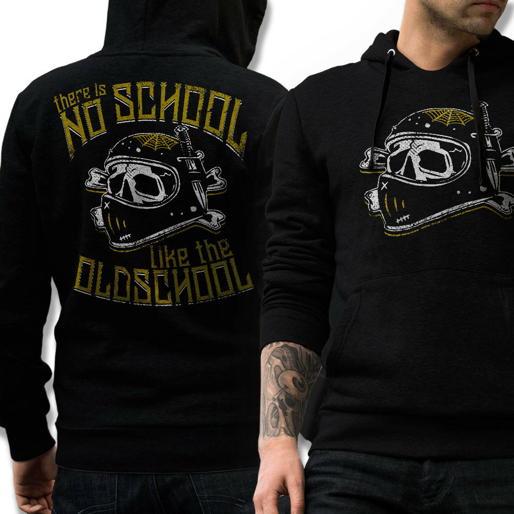 BIKER Hoodie THERE IS NO SCHOOL LIKE THE OLDSCHOOL Motorrad MC Kapuzenpullover