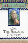 Cry, the Beloved Country by Alan Paton (Paperback, 2003)
