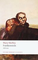 Frankenstein Or The Modern Prometheus: The 1818 Text (oxford World`s Classics) B on Sale