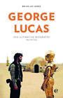 George Lucas von Brian Jay Jones (2017, Gebundene Ausgabe)