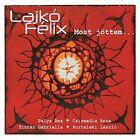 Most Jöttem by Lajkó Félix (CD, Aug-2016, Hangveto)