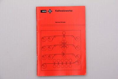 108309 Bernhard Schoele * Aeg Kaltwalzwerke* +abb Top-zustand! Vertrieb Von QualitäTssicherung