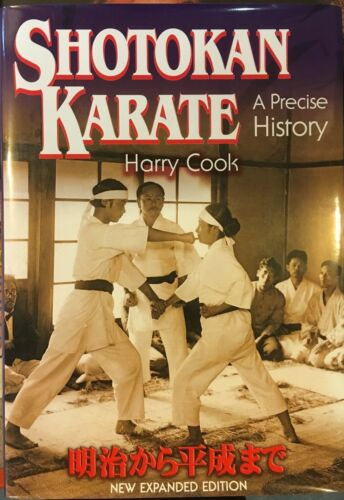 Shotokan Karate - A Precise History - New Expanded Edition - Harry Cook