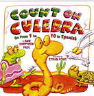 Count on Culebra: Go from 1 to 10 in Spanish by Ann Whitford Paul (Paperback / softback, 2010)