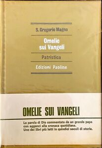OMELIE SUI VANGELI PATRISTICA - S. GREGORIO MAGNO -PAOLINE