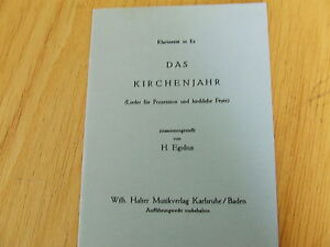 Das Kirchenjahr H Egidius Halter Verlag Klarinette In Es Ebay