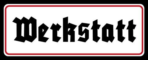 Blechschild Spruch Werkstatt Metallschild 27x10 cm Wanddeko tin sign