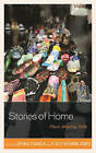 Stories of Home: Place, Identity, Exile by Lexington Books (Hardback, 2015)