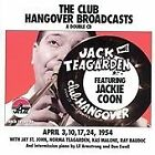 Jack Teagarden - Club Hangover Broadcasts with Jackie Coon (Live Recording, 1998)