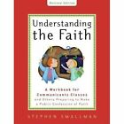 Understanding the Faith New ESV Edition by Stephen Smallman (Paperback / softback)